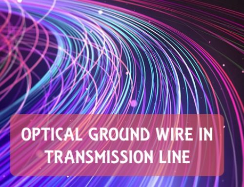 Optical Ground Wire | Protector & Communication bridge in transmission line