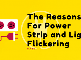 The Reasons For Power Strip and Light Flickering